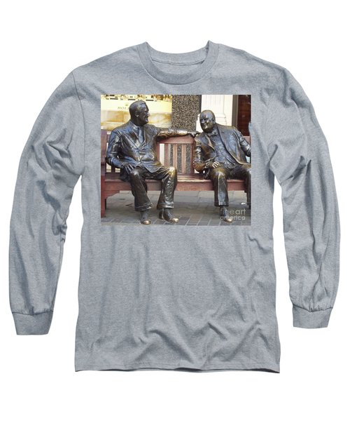 Fdr And Churchill Having A Chat In London Long Sleeve T-Shirt