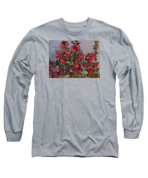 Long Sleeve T-Shirt featuring the painting Hollyhocks by Pattie Wall