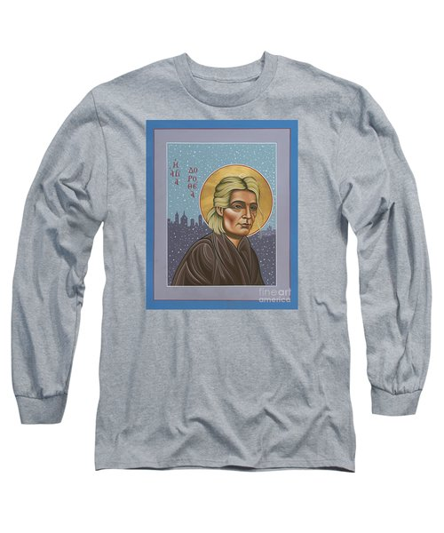 Holy Prophet Dorothy Day 154 Long Sleeve T-Shirt by William Hart McNichols