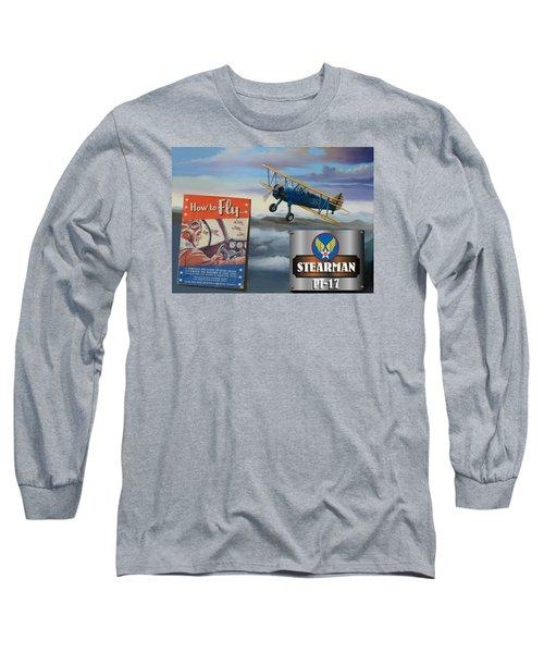 How To Fly Stearman Pt-17 Long Sleeve T-Shirt by Stuart Swartz