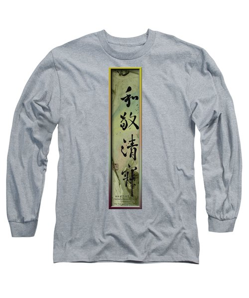 Japanese Principles Of Art Tea Ceremony Long Sleeve T-Shirt