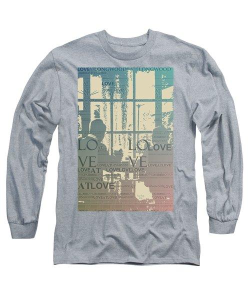 Love At Longwood Long Sleeve T-Shirt