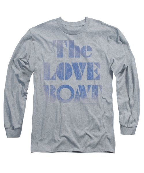 Love Boat - Distressed Long Sleeve T-Shirt