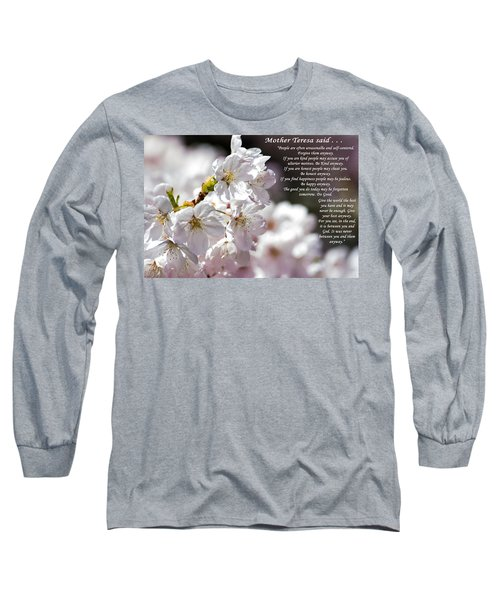 Mother Teresa Said Long Sleeve T-Shirt