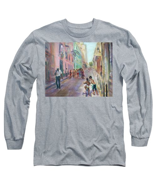 Old Havana Street Life - Sale - Large Scenic Cityscape Painting Long Sleeve T-Shirt by Quin Sweetman
