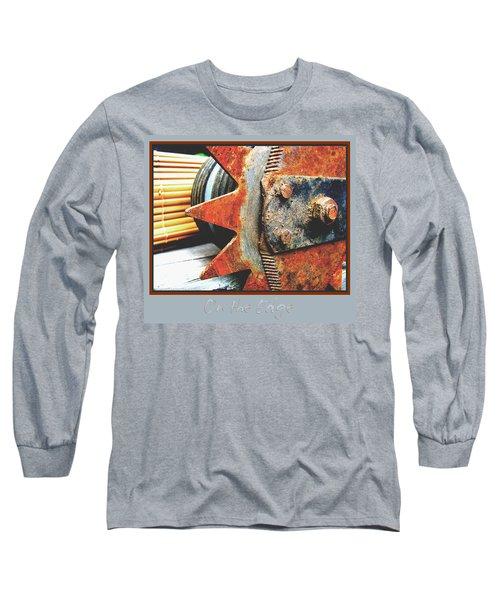 Long Sleeve T-Shirt featuring the photograph On The Edge Edged by Brooks Garten Hauschild