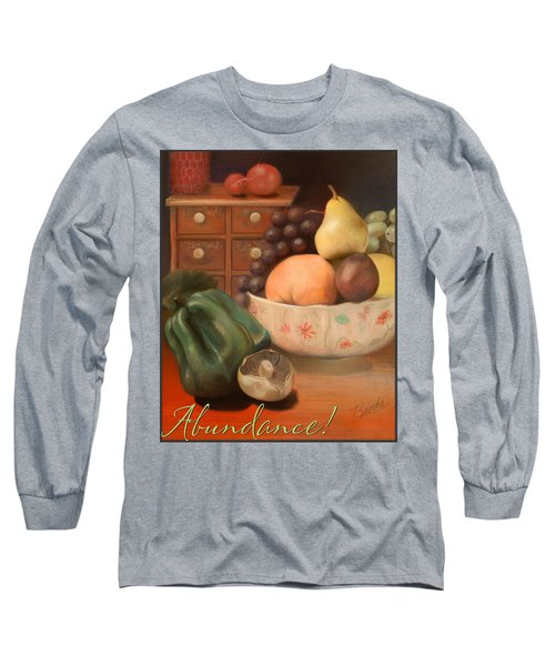 Abundance 2 Long Sleeve T-Shirt