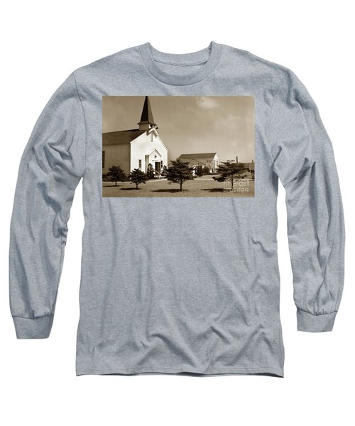 Post Chapel And Red Cross Building Fort Ord Army Base California 1950 Long Sleeve T-Shirt