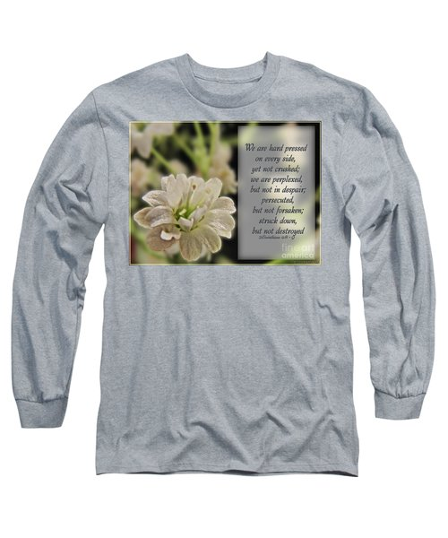 Pressed But Not Crushed Long Sleeve T-Shirt by Debbie Portwood