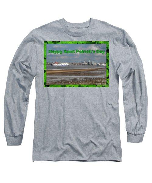 Saint Patrick's Greeting Across The Mersey Long Sleeve T-Shirt