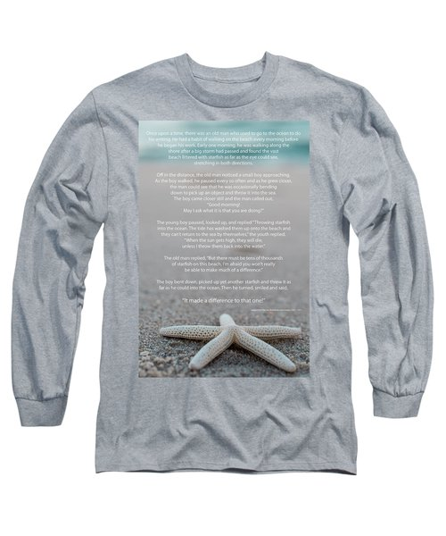 Starfish Make A Difference  Long Sleeve T-Shirt