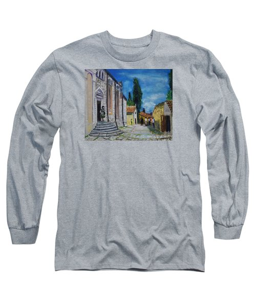 Street View In Rovinj Long Sleeve T-Shirt