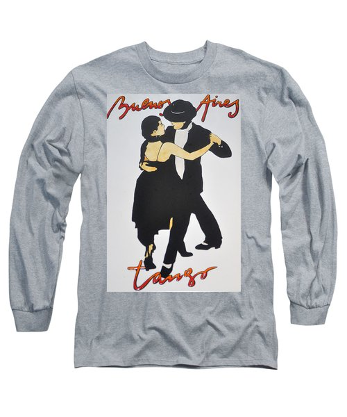Tango In Buenos Aires Long Sleeve T-Shirt