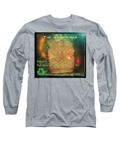 Long Sleeve T-Shirt featuring the photograph The Green Man - Recycle by Absinthe Art By Michelle LeAnn Scott