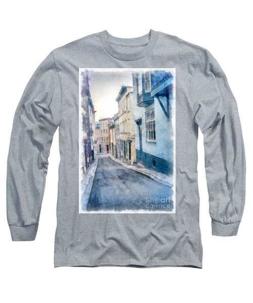 The Streets Of Old Quebec City Long Sleeve T-Shirt