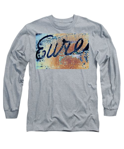 Long Sleeve T-Shirt featuring the photograph Vintage Eureka by Steven Bateson