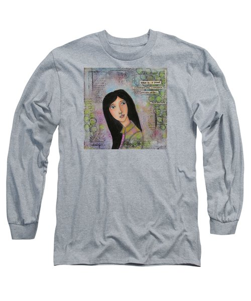Long Sleeve T-Shirt featuring the painting What Is A Friend ? by Nicole Nadeau