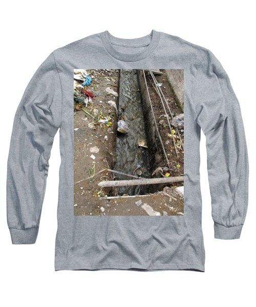 Long Sleeve T-Shirt featuring the photograph A Dirty Drain With Filth All Around It Representing A Health Risk by Ashish Agarwal