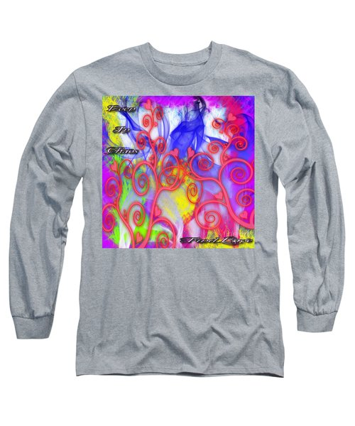 Even In Chaos Find Love Long Sleeve T-Shirt by Clayton Bruster