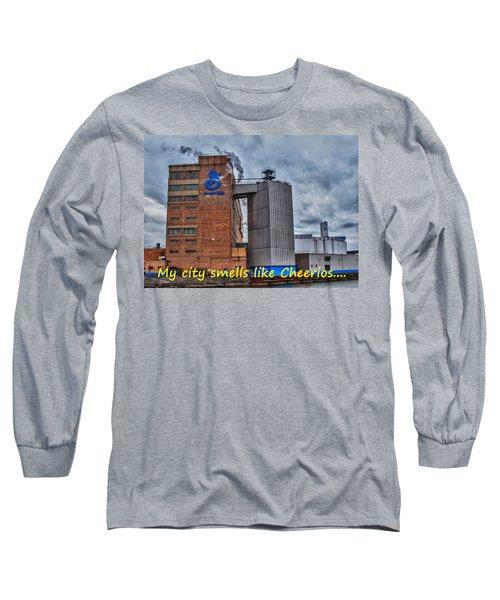 My City Smells Like Cheerios Long Sleeve T-Shirt