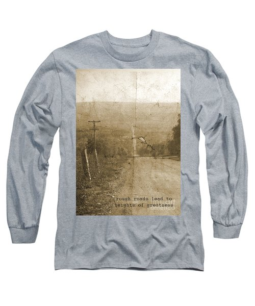 Road Not Traveled  Long Sleeve T-Shirt