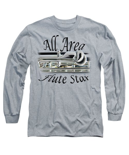 All Area Flute Star  Long Sleeve T-Shirt