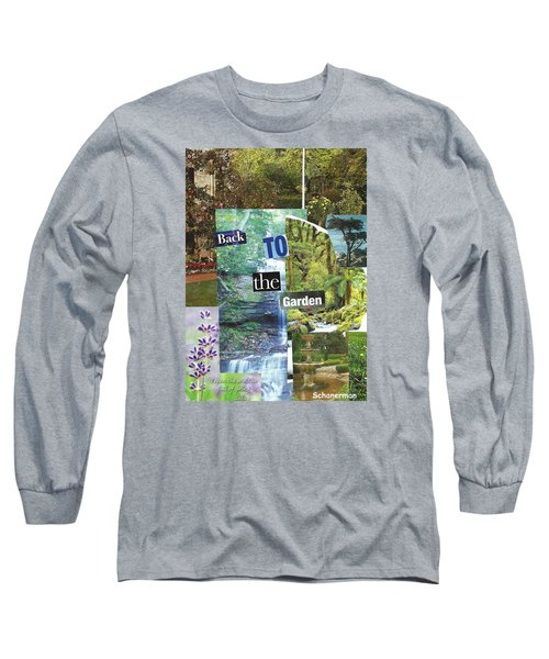 Back To The Garden Long Sleeve T-Shirt