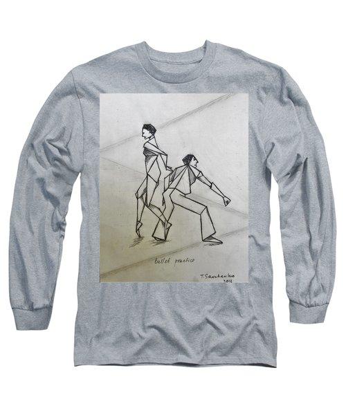 Ballet Practice Long Sleeve T-Shirt by Tamara Savchenko