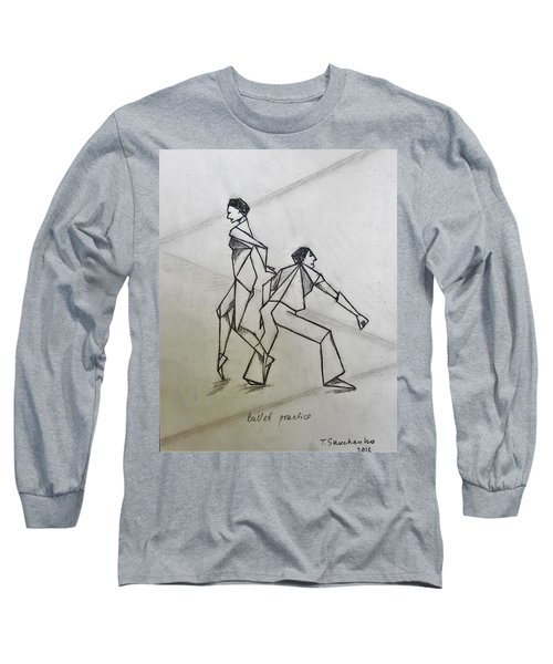 Ballet Practice Long Sleeve T-Shirt