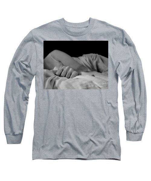 Cast Me Gently Into Morning For The Night Has Been Unkind Long Sleeve T-Shirt