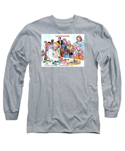 Feast Of The Seven Fishes Long Sleeve T-Shirt