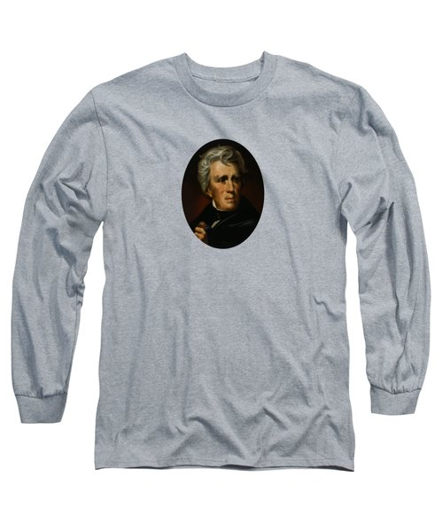President Andrew Jackson - Four Long Sleeve T-Shirt