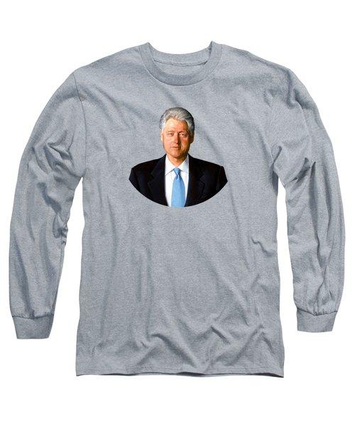 President Bill Clinton Long Sleeve T-Shirt