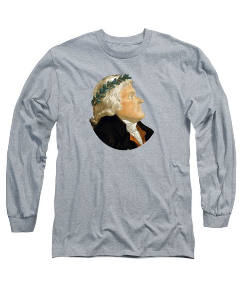 President Thomas Jefferson Long Sleeve T-Shirt by War Is Hell Store