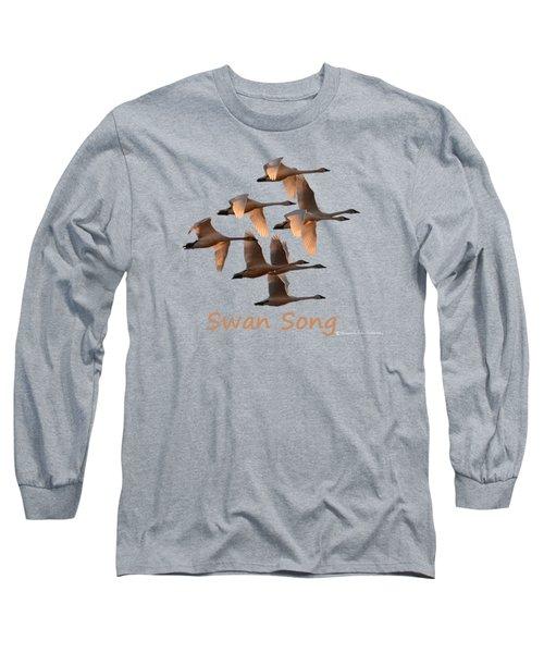 Swan Song Long Sleeve T-Shirt