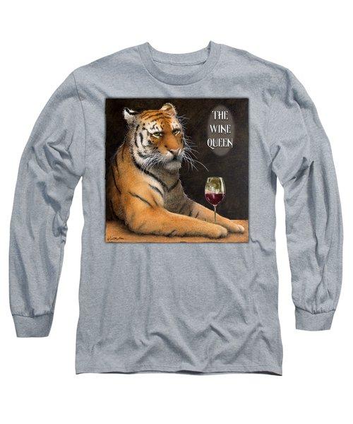 Wine Queen... Long Sleeve T-Shirt by Will Bullas