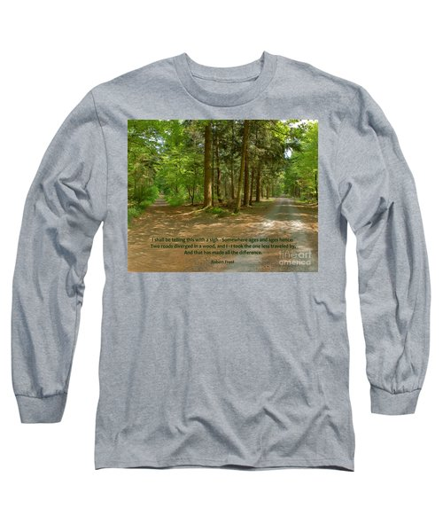 12- The Road Not Taken Long Sleeve T-Shirt by Joseph Keane