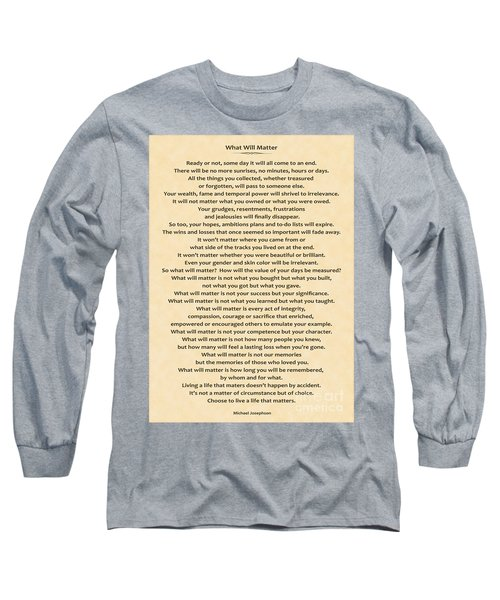 161- What Will Matter Long Sleeve T-Shirt by Joseph Keane