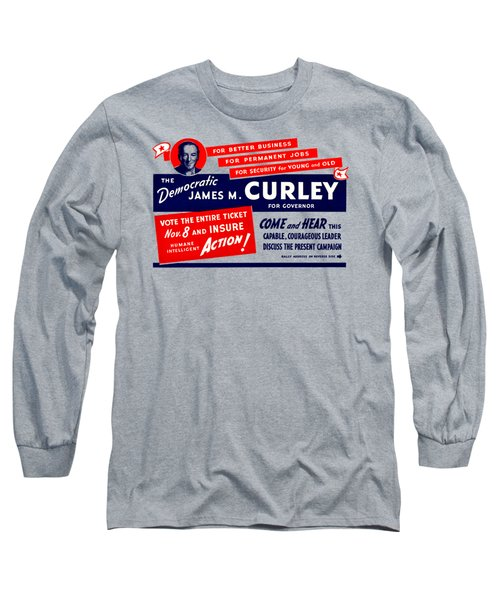 1934 James Michael Curley Long Sleeve T-Shirt by Historic Image