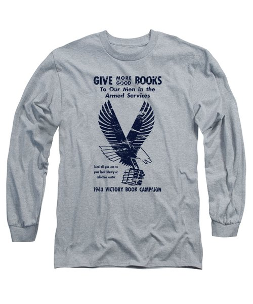 1943 Victory Book Campaign Long Sleeve T-Shirt