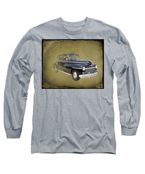 1946 Dodge D24c Sedan Long Sleeve T-Shirt