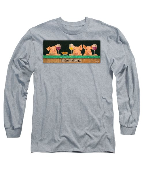 Swine Tasting... Long Sleeve T-Shirt