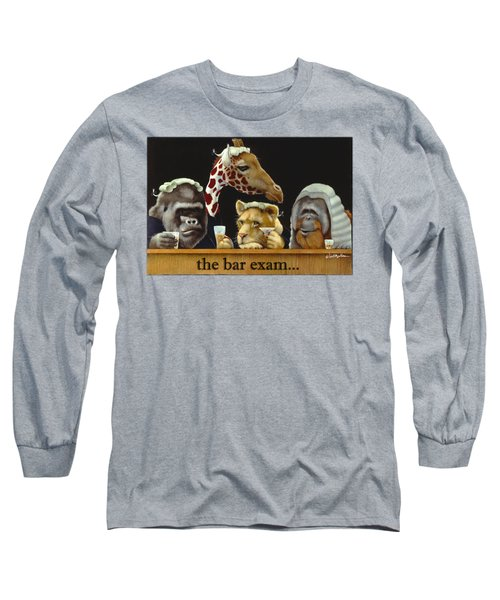 Bar Exam... Long Sleeve T-Shirt by Will Bullas