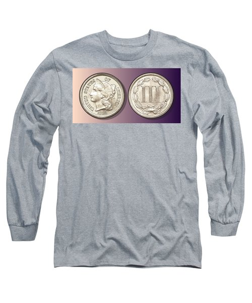 3 Cent Nickel Long Sleeve T-Shirt