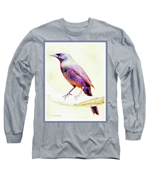 Great-tailed Grackle Long Sleeve T-Shirt by A Gurmankin