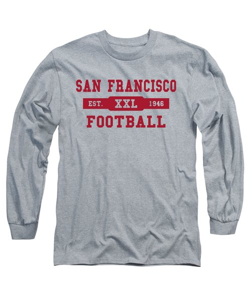 49ers Retro Shirt Long Sleeve T-Shirt by Joe Hamilton