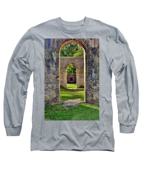 A Look Through Chapel Of Ease St. Helena Island Beaufort Sc Long Sleeve T-Shirt