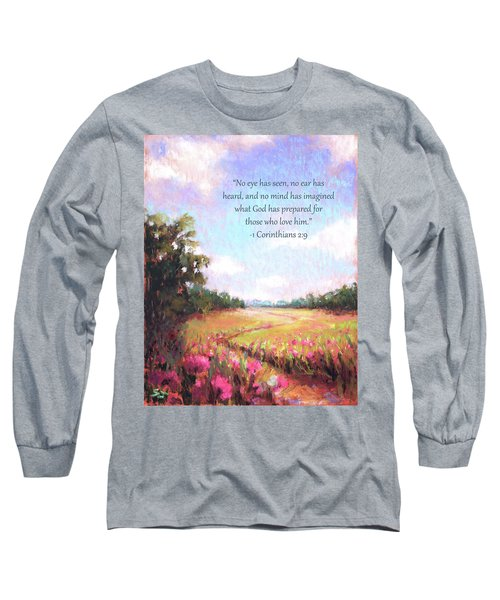 A Spring To Remember With Bible Verse Long Sleeve T-Shirt