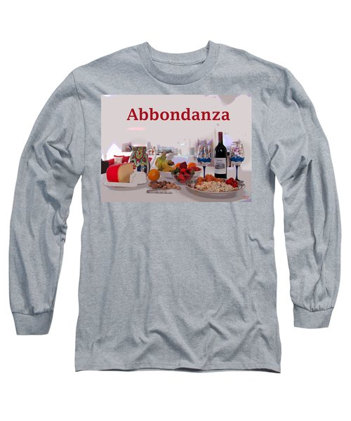 Long Sleeve T-Shirt featuring the mixed media Abbondanza by Charles Shoup