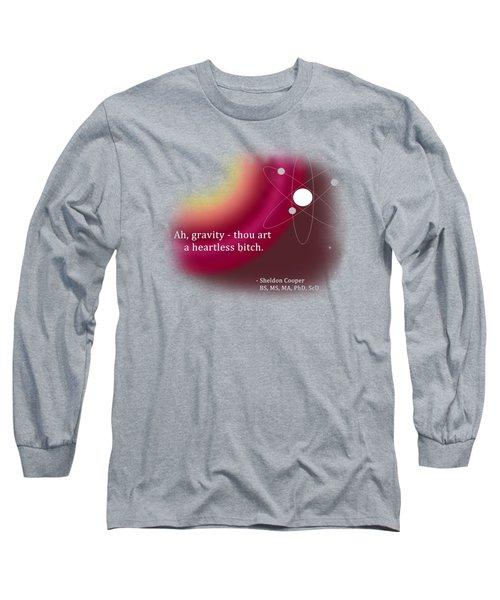 Ah, Gravity... Long Sleeve T-Shirt by Paulette B Wright